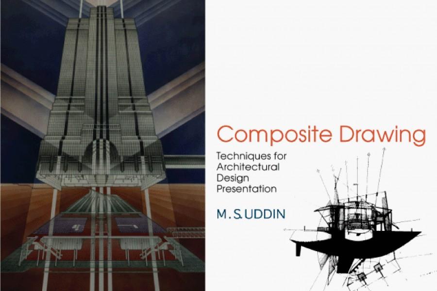 COMPOSITE DRAWING Techniques For Architectural Design Presentation