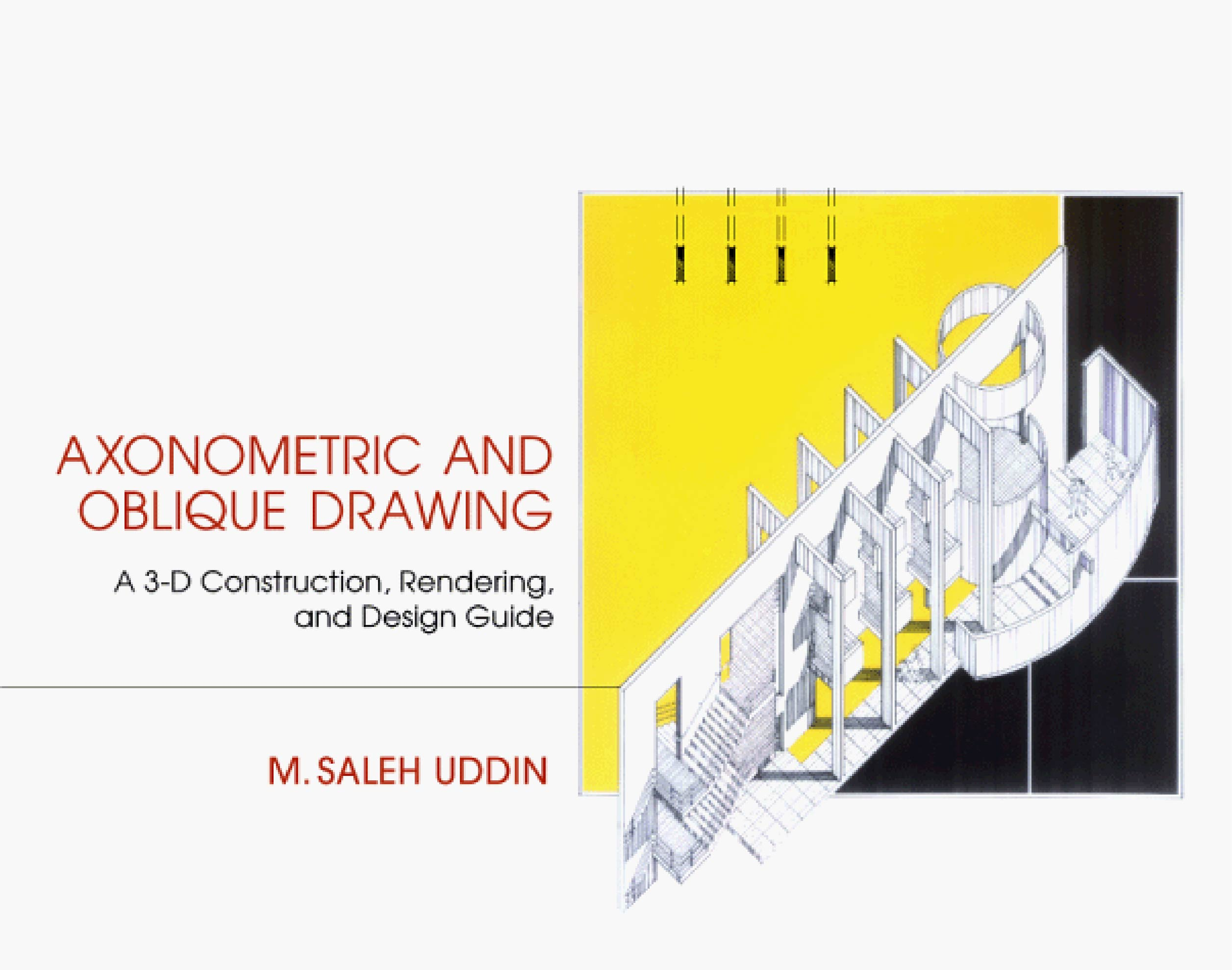 Context BD• Axonometric and Oblique Drawing: A 3-D ...