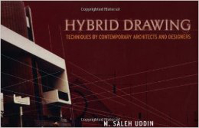 Hybrid Drawing Techniques by Contemporary Architects and Designers