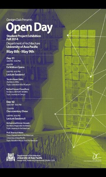 Poster _ Open Day Exhibition and Lecture Series © Dept. of Architecture, University of Asia Pacific