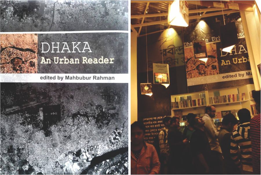 Dhaka An Urban Reader; Latest book edited by Dr Mahbubur Rahman. Photo Courtesy: Dr Rahman