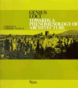 Genius Loci Towards a Phenomenology in Architecture